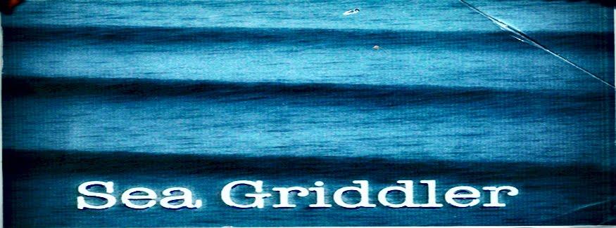 Sea Griddler