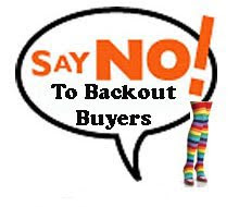 NO BACKOUT BUYERS!!