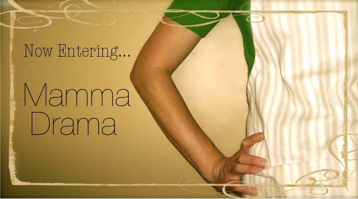 Now Entering - Mamma Drama