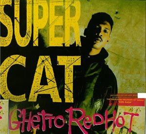 Super Cat - Ghetto Red Hot