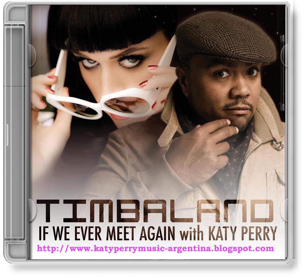 http://1.bp.blogspot.com/_mi1dvg0RzGg/TUTrMgA1znI/AAAAAAAAABU/OmgEkHn6pCY/s1600/Timbaland+Feat.+Katy+Perry+-+If+We+Ever+Meet+Again+%2528CDM%2529+%255B2010%255D+%255BMP3%255D.jpg