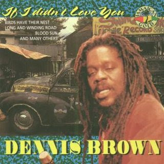 Dennis+Brown+-+If+I+Didn%27t+Love+You+(1975)