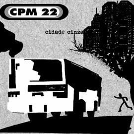 CPM22 - Cidade Cinza CPM22+-+Cidade+Cinza