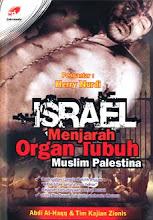 ISRAEL MENJARAH ORGAN TUBUH MUSLIM PALESTINA
