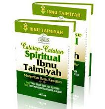 CATATAN- CATATAN SPIRITUAL IBNU TAIMIYAH