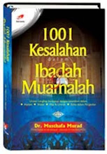 1001 KESALAHAN DALAM IBADAH MUAMALAH