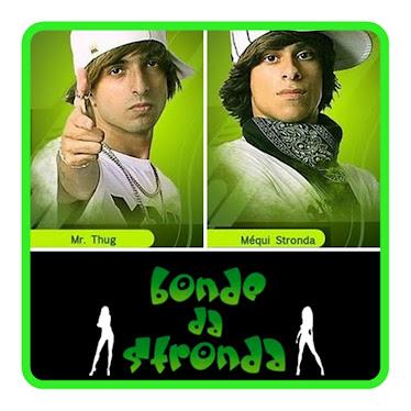 Mr. Thug e Méqui Stronda