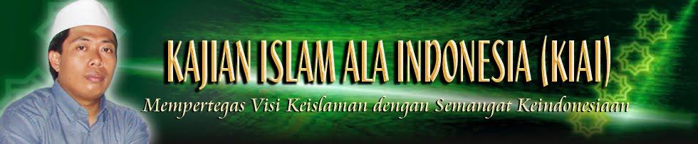 Kajian Islam Ala Indonesia (KIAI)