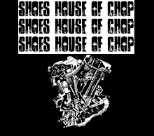 Shoe's House                 of chop                  Swag
