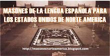 Masones de la Lengua Española para los Estados Unidos de Norte America