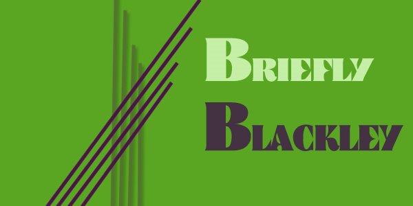 Briefly Blackley