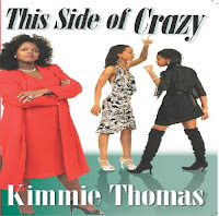 This Side of Crazy by Kimmie Thomas