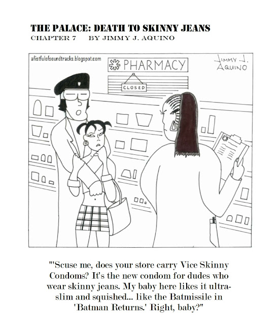 The Palace: Death to Skinny Jeans, Chapter 7 by Jimmy J. Aquino
