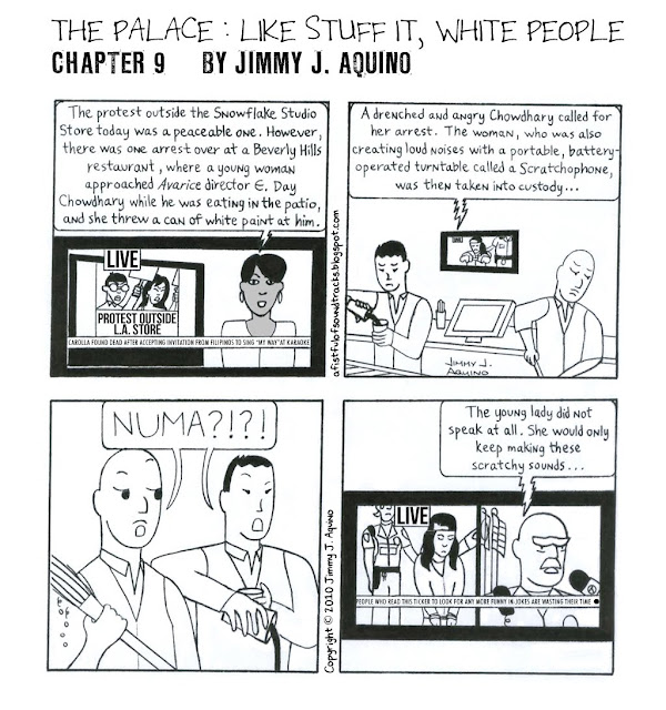 The Palace: Like Stuff It, White People, Chapter 9 by Jimmy J. Aquino