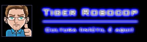 Tiger Robocop