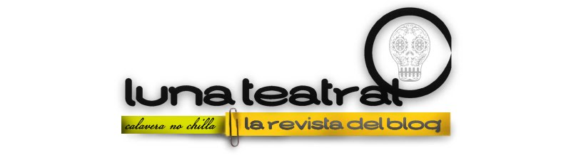 Luna Teatral Review