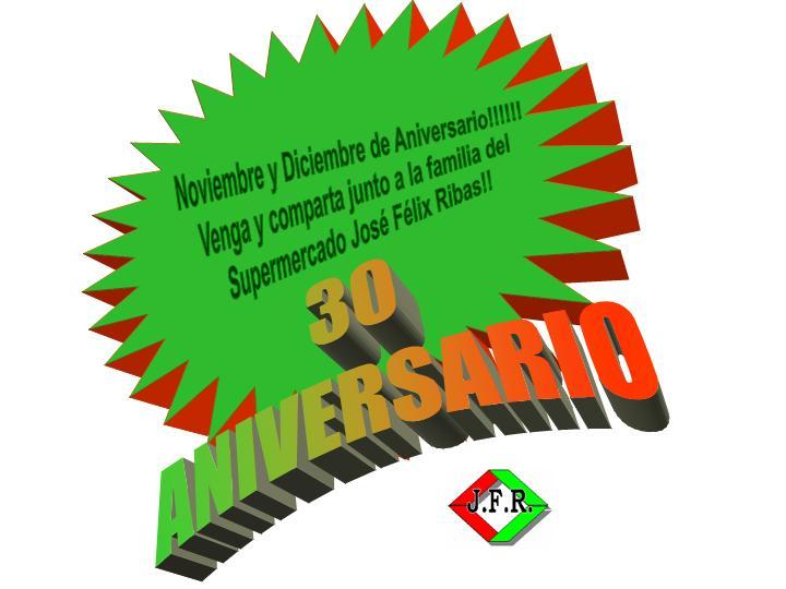 Noviembre y Diciembre: 30º Aniversario