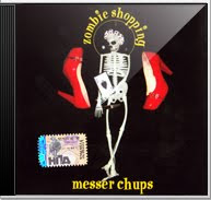 Messer Chups - Zombie Shopping - Reissue