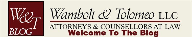 Wambolt & Tolomeo Law Blog