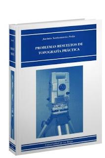 Problemas Resueltos de Topografia Practica - Jacinto S. Peña