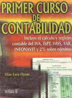 Primer Curso de Contabilidad - Elías Lara Flores (16a Edición)