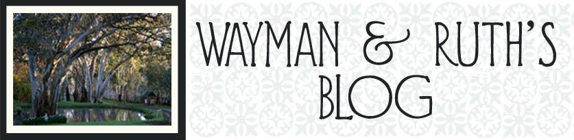 Wayman & Ruth's Blog