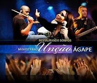 Ministério Unção Ágape - Restaurando Sonhos 2010