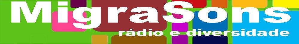 MigraSons: rádio e diversidade