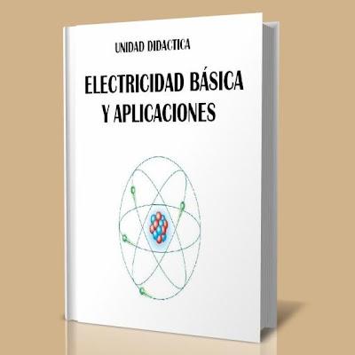 Electricidad basica y sus aplicaciones