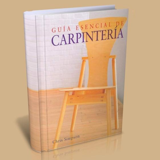 Gu a esencial de carpinter a libros digitales free for Planos carpinteria pdf