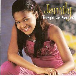 Jamily - Tempo de Vencer