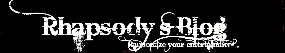 Rhapsody's Blog.......