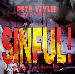 Pete Wylie And The Farm - Sinful! (Scary Jiggin' With Doctor Love) -Length 12
