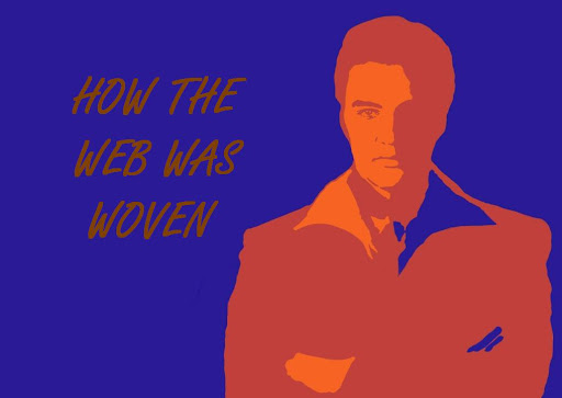 How The Web Was Woven:  The Art Of Elvis Presley