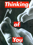 ....BARBARA KRUGER