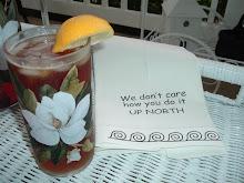 I'm always sippin' sweet tea!