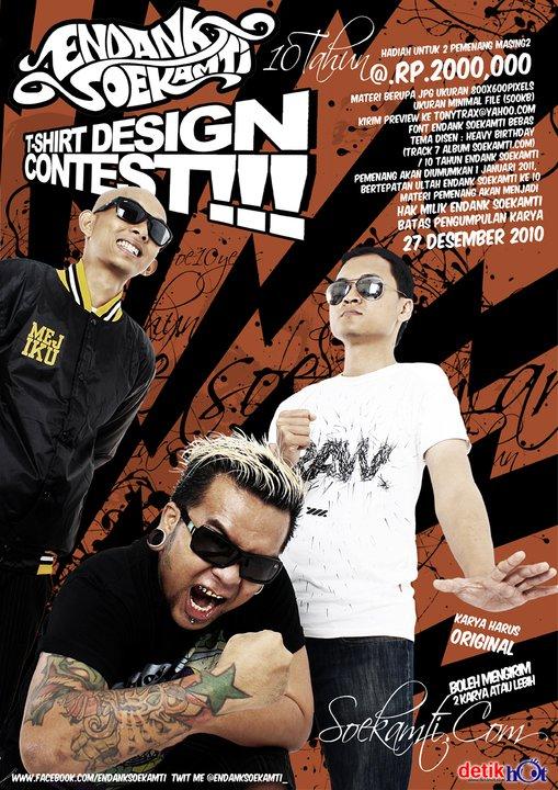 T-shirt Design Contest by: Endank Soekamti