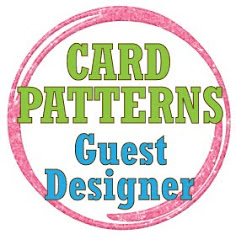 Card Patterns #87 Guest Designer