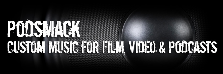 Podsmack - Custom Music for Film, Video & Podcasts