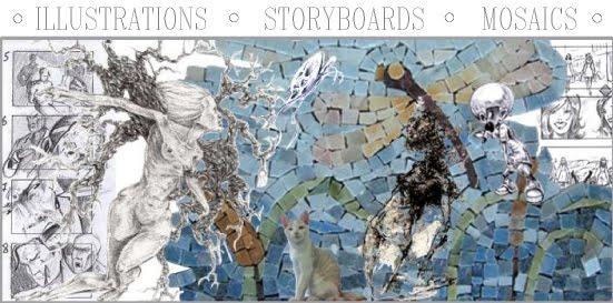 ILLUSTRATIONS, STORYBOARDS, MOSAICS
