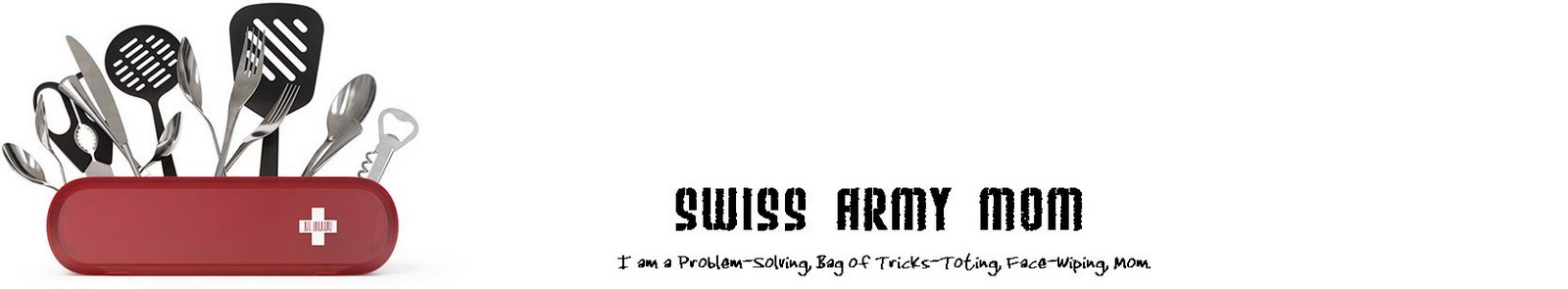 Swiss Army Mom