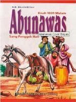 Abu Nawas – Sang Penggeli Hati By. MB. Rahimsyah