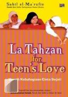 Ebook La Tahzan For Teen's Love by Sabile El Ma'rufie