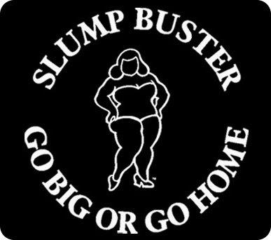 Slump Buster!