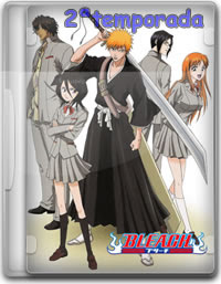 Todas Temporadas  Bleach Dublado e Legendado