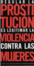 Que no te confundan, la prostitución también es violencia