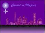 Ciudad de Mujeres - España