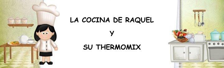 la cocina de raquel y su thermomix