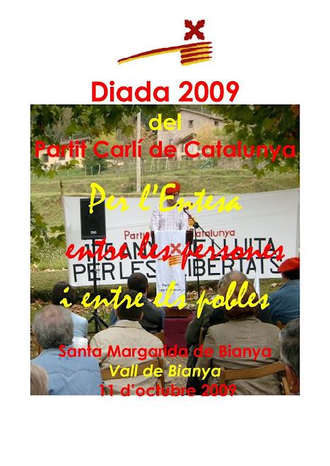 Diada 2009 del Partit Carlí de Catalunya