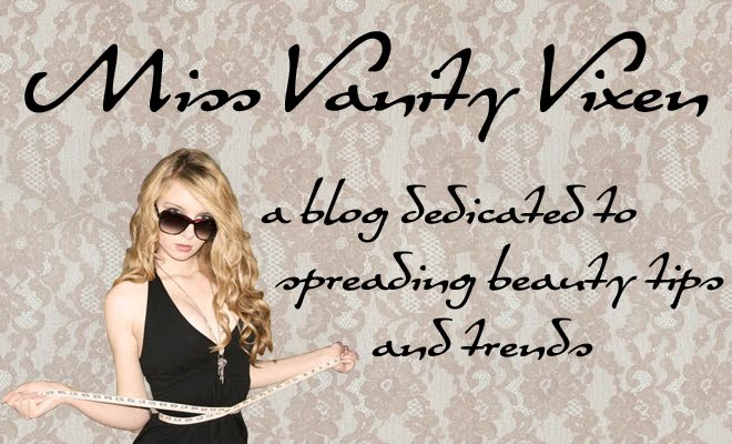 Miss Vanity Vixen's Beauty Blog